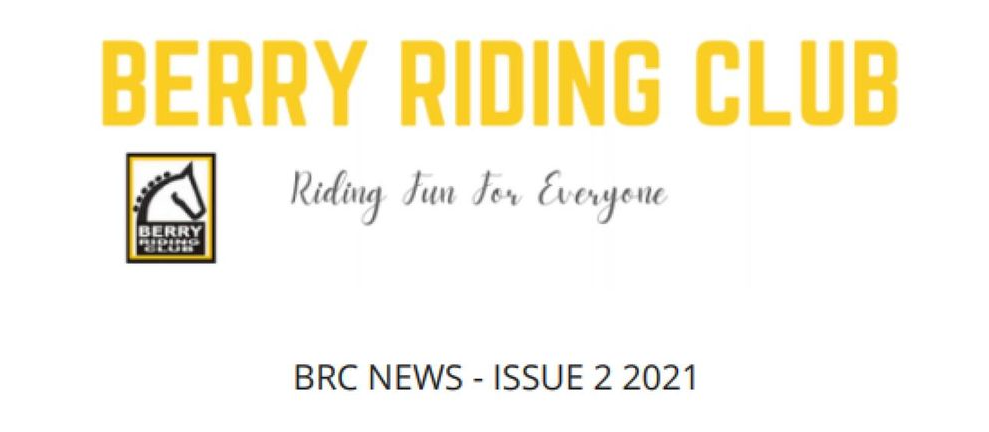 Berry Riding Club Newsletter – Issue 2 2021
